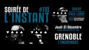 Instant #110 – L'Engrenage (Grenoble)