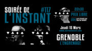 Instant #117 – L'Engrenage (Grenoble)
