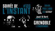 Instant #120 – L'Engrenage (Grenoble)