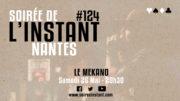 Instant #124 – Nantes (Le Mekano)