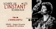 Instant #175 – L'Impromptu (Bordeaux)