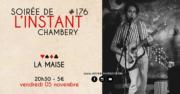 Instant #176 – La Maise (Chambéry)