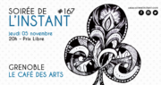 ANNULE – Instant #167 – Grenoble